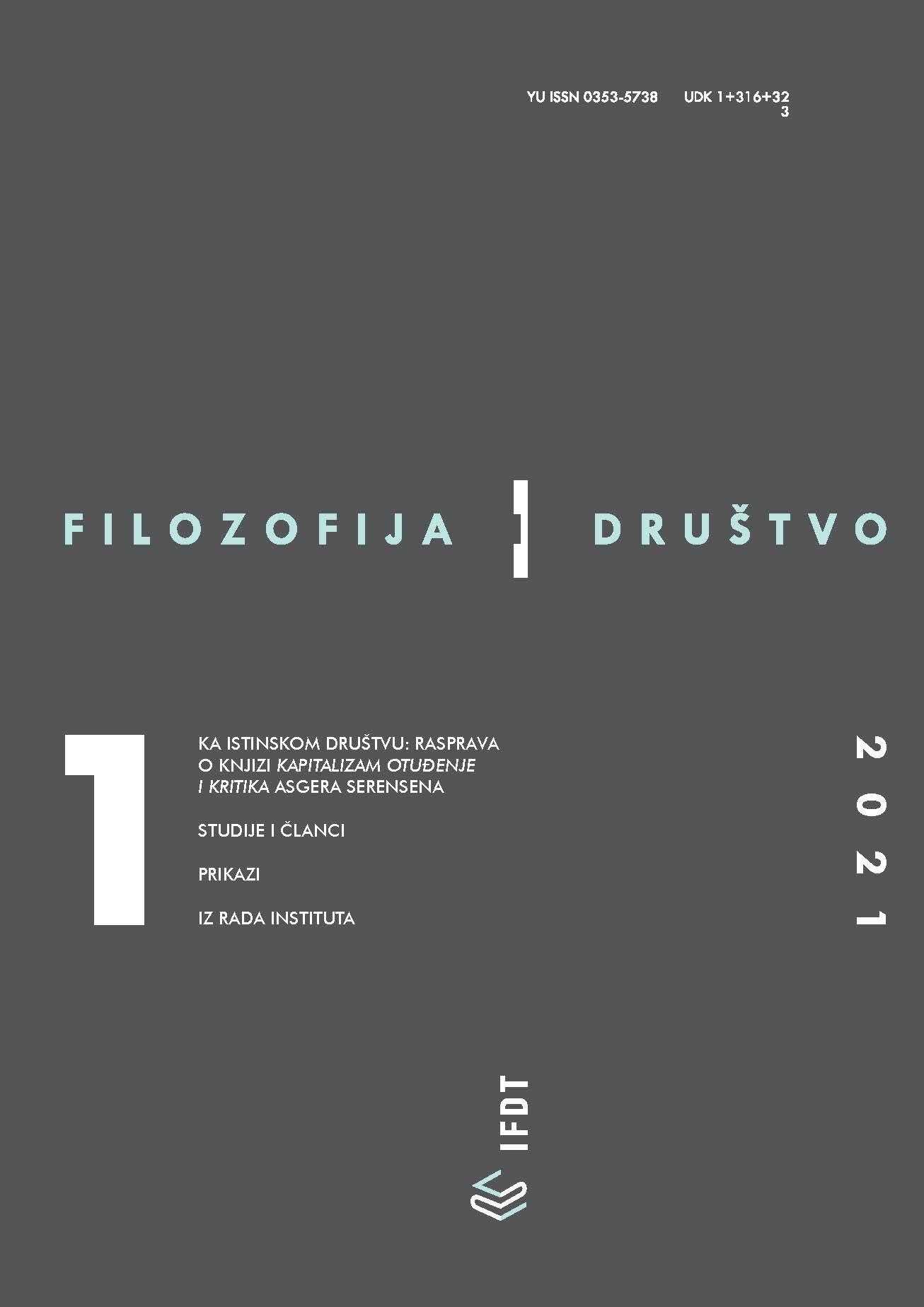 View Vol. 32 No. 1 (2021): Filozofija i društvo / Philosophy and Society